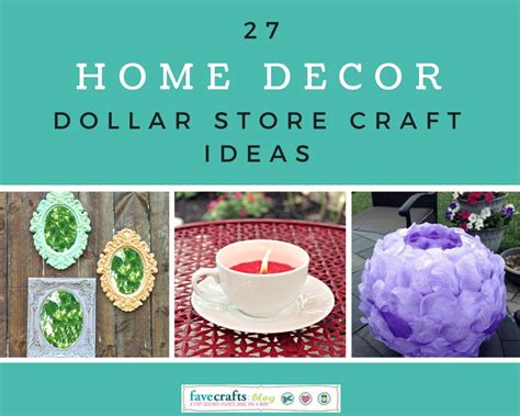 27 home decor dollar store craft ideas favecrafts