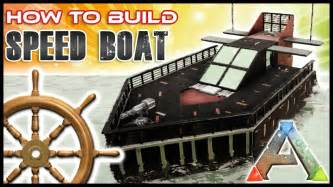 how to make a boat ark speed boat how to build no mods ark survival youtube