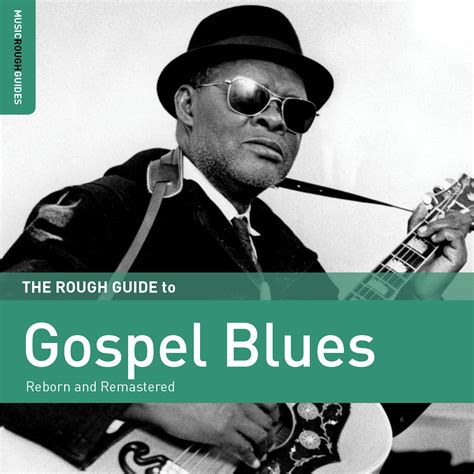 Blind Reverend Gary Davis New Release The Rough Guide To Gospel Blues World Music