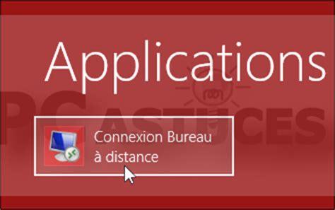 connexion bureau a distance windows 8 supprimer les informations enregistr 233 es par la connexion