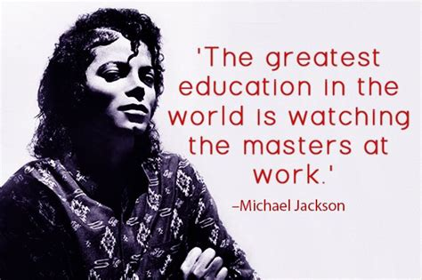 michael jackson encyclopedia world biography weekly wisdom the most inspiring education quotes of all