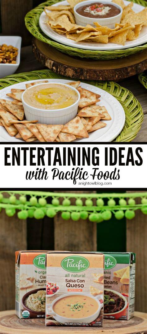 entertaining ideas easy entertaining ideas with pacific foods a night owl blog