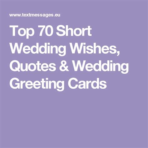Top 70 Short Wedding Wishes, Quotes & Wedding Greeting