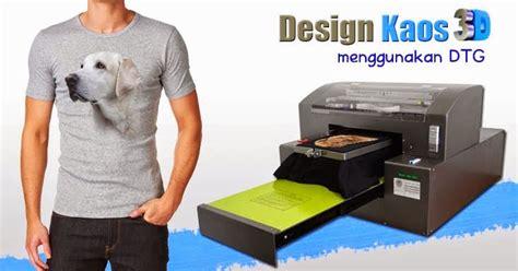 Printer Kaos Dtg 3d printer dtg medan mesin cetak kaos 3d medan