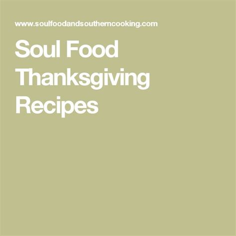 soul food recipes for soul books 370 best images about thanksgiving thank you lord on