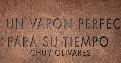 chuy olivares predicas musica cristiana chat escuchar chuy olivares en audio new style for 2016 2017