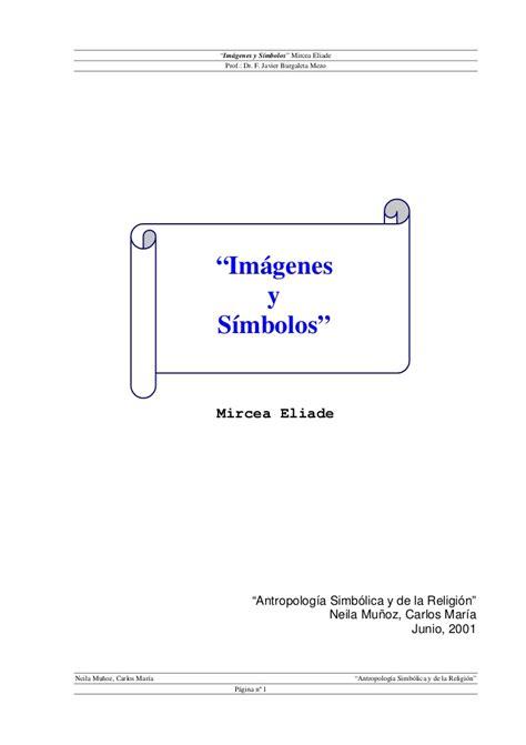 imagenes y simbolos mircea eliade imagenesy simbolos