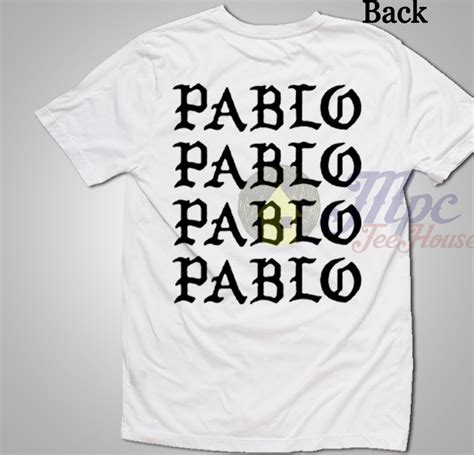 Kaos T Shirt Tshirt Pablo i feel like pablo t shirt mpcteehouse