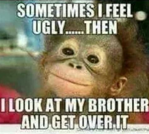 Brother Meme - ugly brother memes pinterest brother