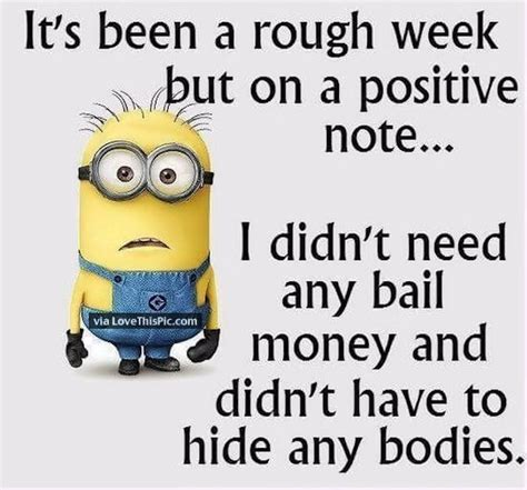 10 Signs Your Date Didnt Go Well by It Has Been A Week Minion Quote Pictures