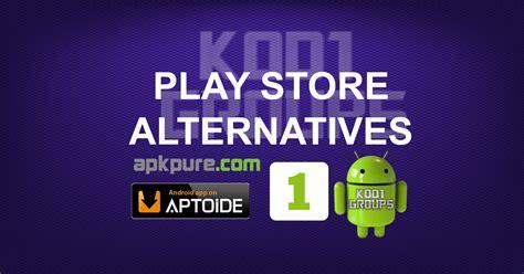 Play Store Alternative Play Store Alternatives