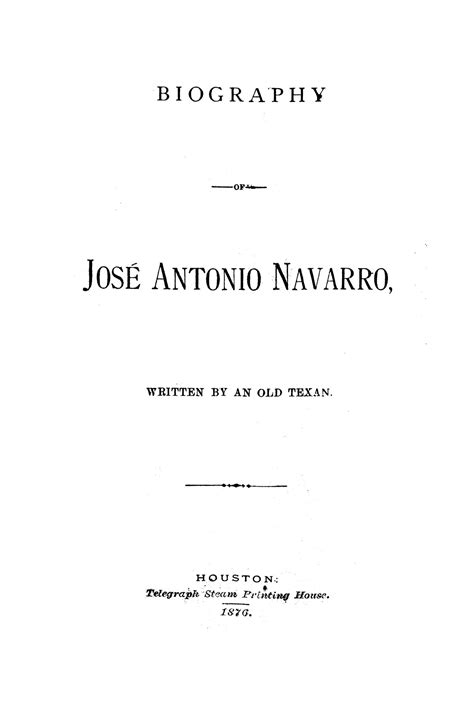 biography is written by who biography of jos 233 antonio navarro written by an old