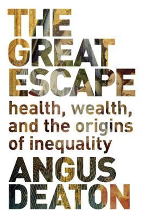 the better books the great escape health wealth and the origins of