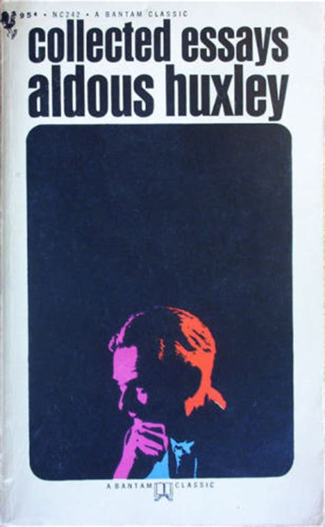 Aldous Huxley Essay by Aldous Huxley Hq Pictures Just Look It