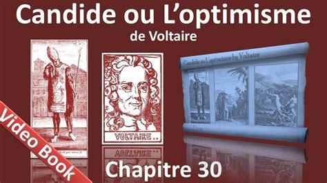 candide ou loptimisme de 2806212510 chapitre 30 candide ou l optimisme de voltaire conclusion youtube