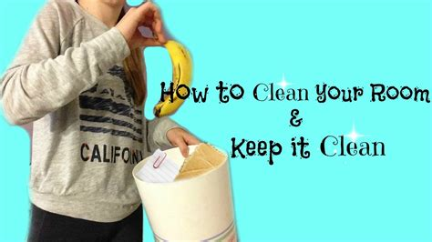 how to clean my room and keep it clean how to clean your room and keep it clean