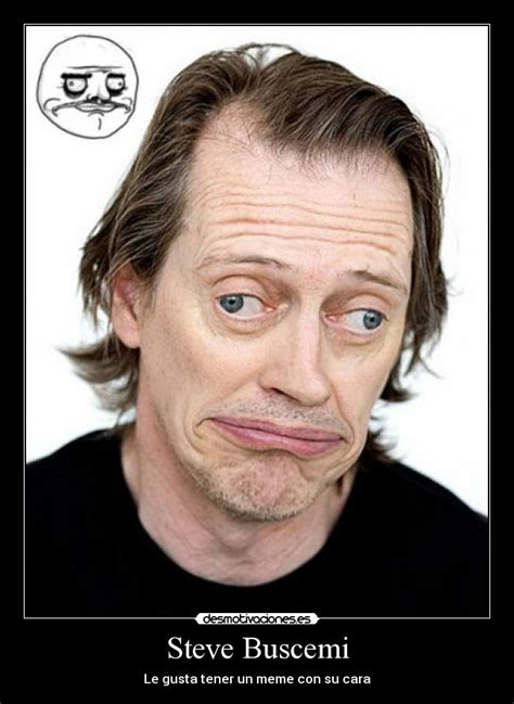 Steve Buscemi Meme - steve buscemi meme boardwalk empire power imgur pictures