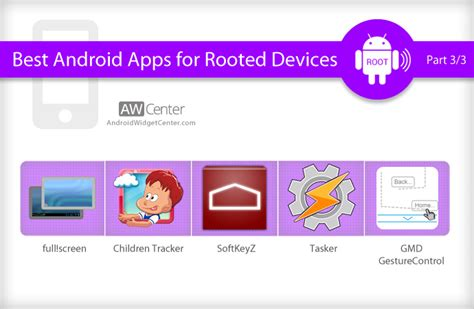 apps for rooted android phones 15 best android apps for rooted devices part 3 3 aw center