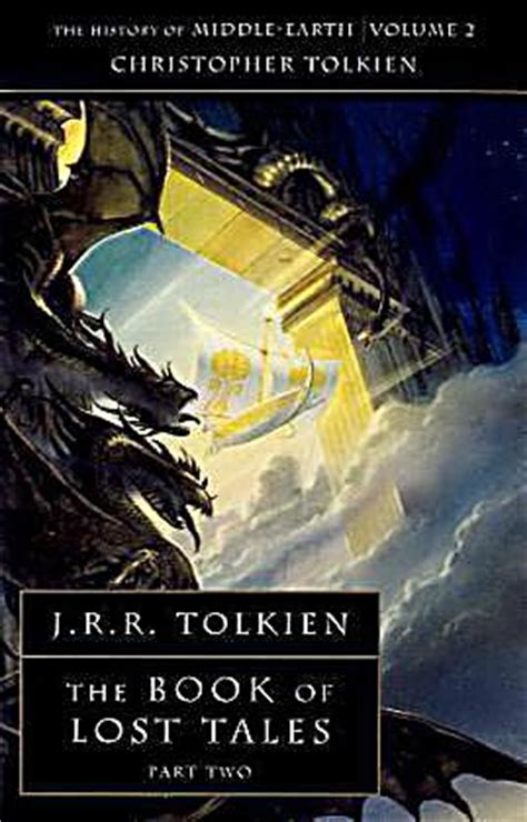 The Book Of Lost Tales Part One History Of Middle Earth the book of lost tales buch portofrei bei weltbild ch