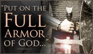 Armoir Of God Prophetic Word The Whole Armor Of God My In Heaven