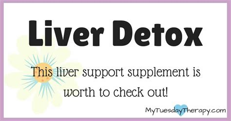 Best Liver Detox 2017 by Liver Detox And Adrenals My Tuesday Therapy