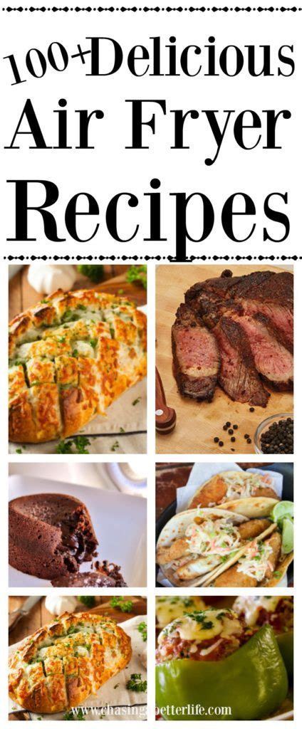 50 delectable recipes for the air fryer better and keeping the flavor less grease and books 100 delicious air fryer recipes