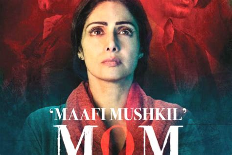 sridevi in mom sridevi starrer mom collects rs 14 40 crore in opening