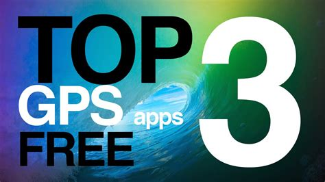 best apps for iphone 5s free gps apps top 3 for iphone 6plus iphone 6 iphone 5s