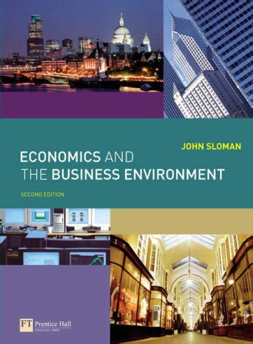 3 Ebook Microeonomics Economics Strategy Economics Of economics and the business environment 2nd edition