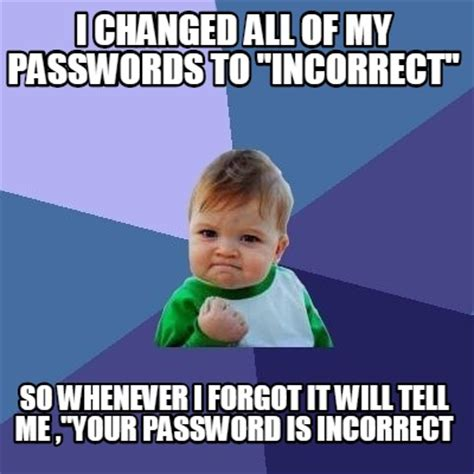 Password Meme - password meme 28 images give me your hbo password new