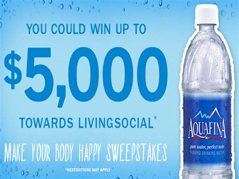 Sweepstakes Expiring Soon - expiring soon win 5 000 from aquafina and livingsocial blissxo com
