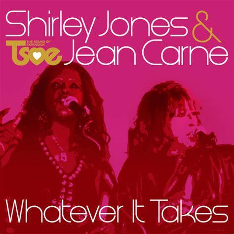 house whatever it takes shirley jones jean carne whatever it takes joey negro sean mccabe mixes