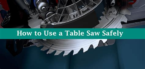 how to use a table saw how to use a table saw safely