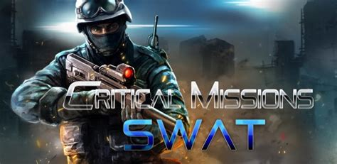 swat apk critical missions swat apk critical missions swat android