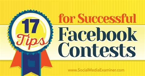 Facebook Prize Giveaway - 17 tips for successful facebook contests social media