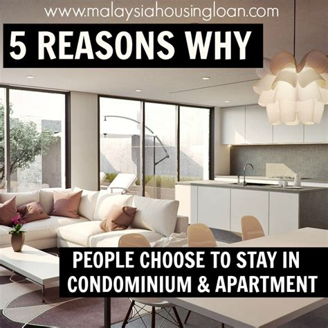 five luxurious reasons to stay 5 reasons why choose to stay in condominium and