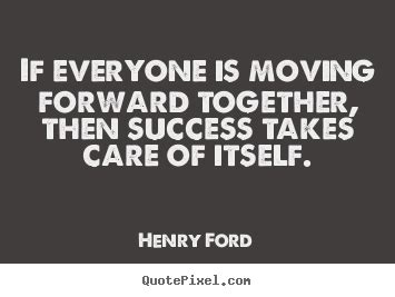 Ford Sayings Henry Ford Success Quote