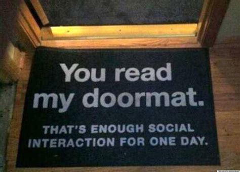 Doormat Funny | best anti social quotes quotesgram