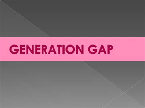 generation gap issues