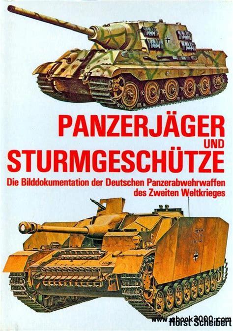 busch jäger free home erfahrungen panzerjager und sturmgeschutze die bilddokumentation der