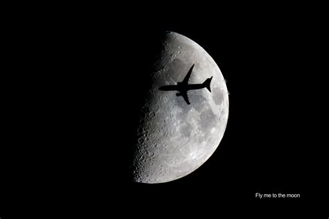 Fly To The Moon fly me to the moon