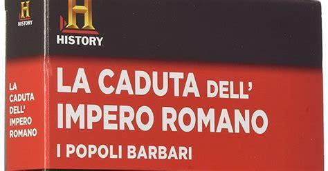 libreria dei popoli libreria torriani di canzo dvd la caduta dell impero