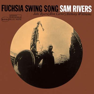 sam rivers fuchsia swing song fuchsia swing song 4 sam rivers hmv books online