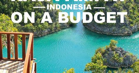 raja ampat   budget editor  website