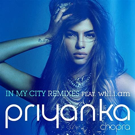 download songs of priyanka chopra in my city in my city by priyanka chopra on music