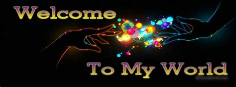 welcome cover welcome to my world profile page timeline