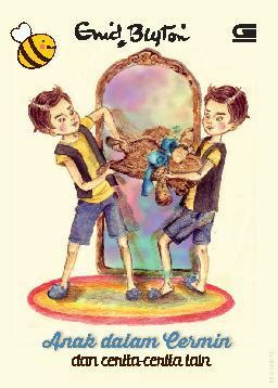 Buku Cermin jual buku anak dalam cermin oleh enid blyton gramedia