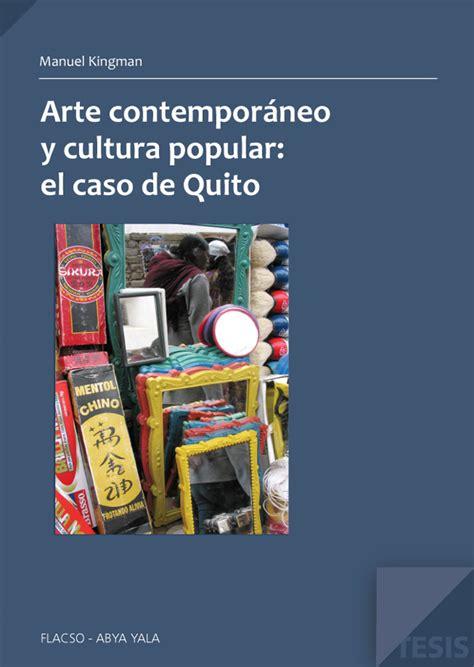 arte en ecuador artenecuador el primer portal de arte contempor 225 neo y cultura popular el caso de quito
