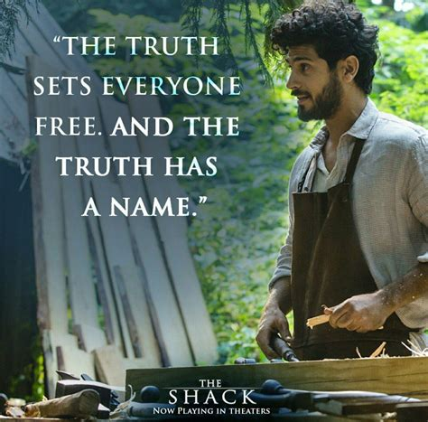 the shack the shack great movie lines pinterest movie truths