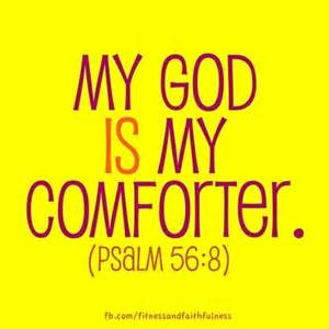 My Comforter My All In All Pin By Josie Couch On Scripture The Holy Bible Pinterest